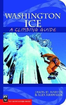 Washington Ice: A Climbing Guide als Taschenbuch