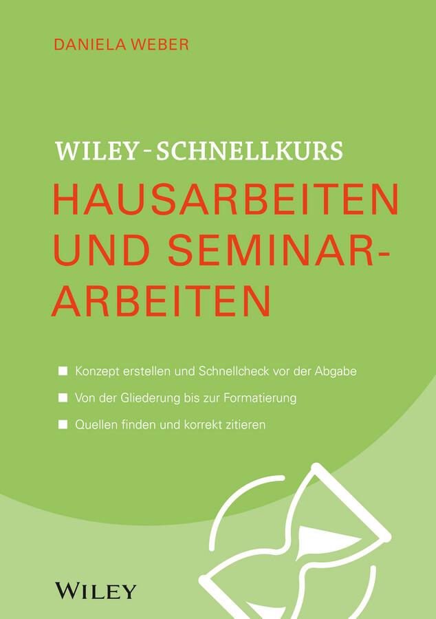 Wiley-Schnellkurs Hausarbeiten und Seminararbeiten als Buch