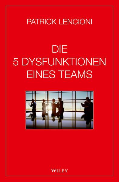 Die 5 Dysfunktionen eines Teams als Buch