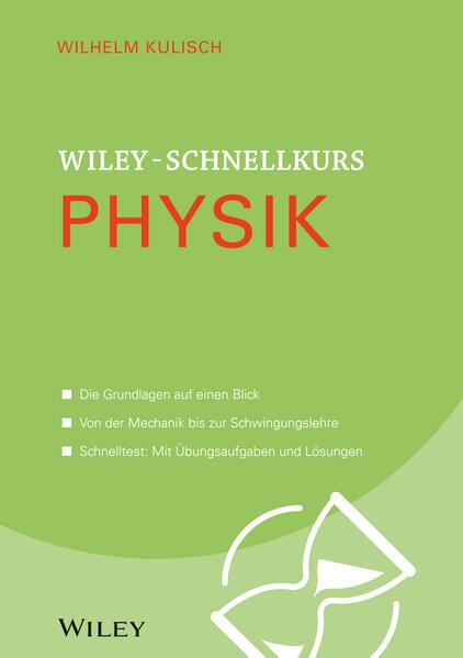 Wiley-Schnellkurs Physik als Buch von Wilhelm K...