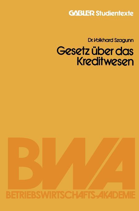 Gesetz über das Kreditwesen als Buch von Volkha...