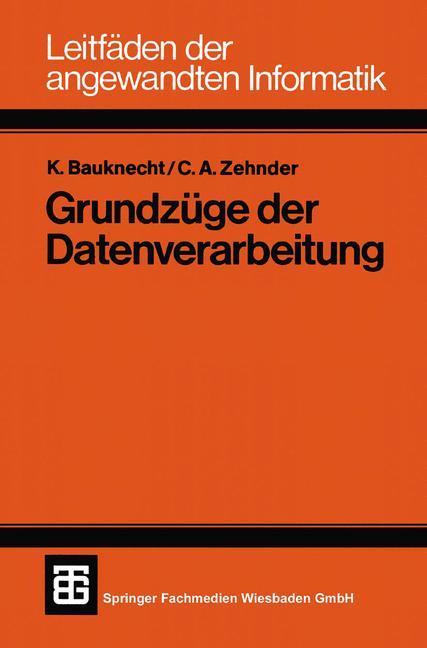 Grundzüge der Datenverarbeitung als Buch von Ku...