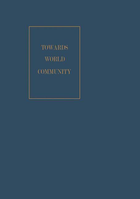 Towards World Community als Buch von John U. Nef