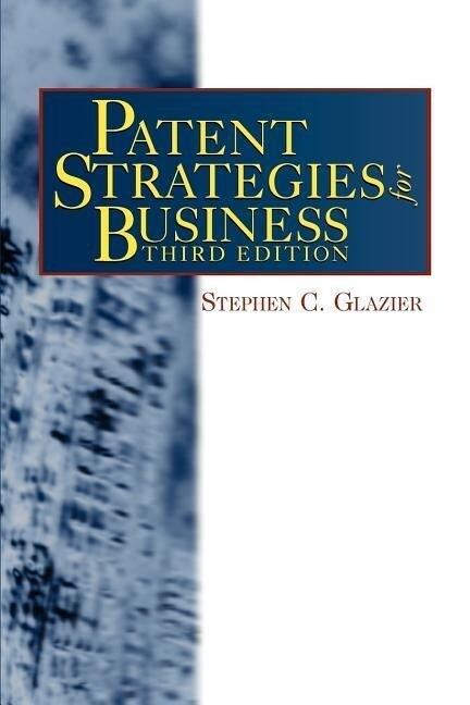 Patent Strategies for Business als Taschenbuch