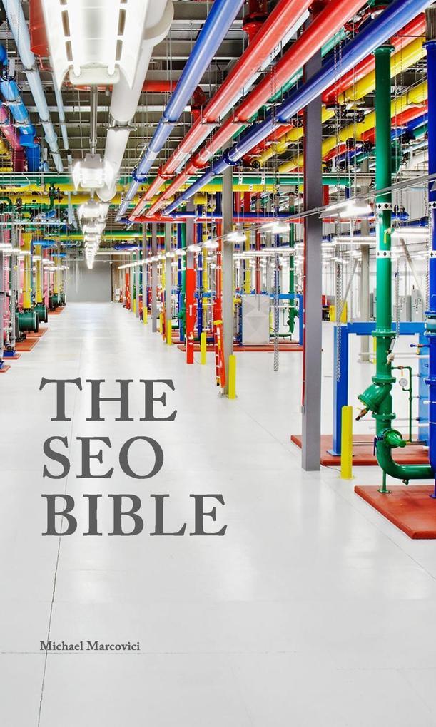 The SEO Bible als eBook Download von Michael Ma...