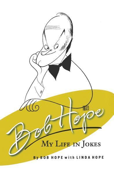 Bob Hope My Life in Jokes als Buch