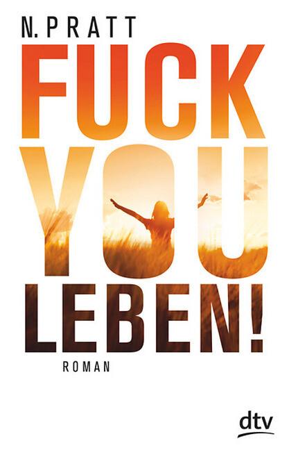 Fuck you Leben! als Buch