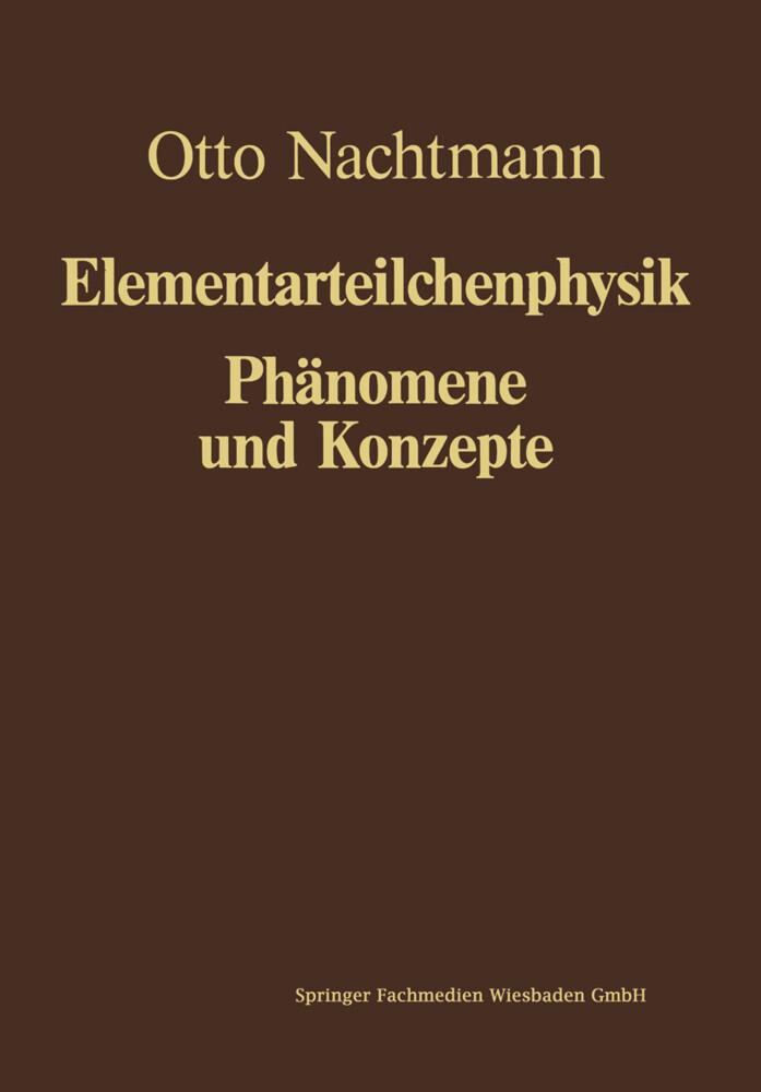 Phänomene und Konzepte der Elementarteilchenphy...