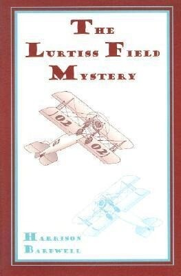 Airplane Girls: The Lurtiss Field Mystery als Taschenbuch