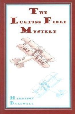 Airplane Girls: The Lurtiss Field Mystery als Taschenbuch
