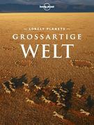 Lonely Planet Reisebildband Großartige Welt