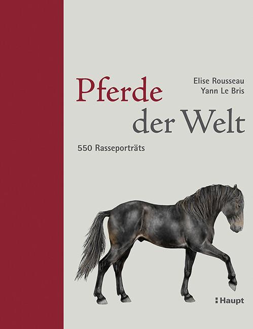 Pferde der Welt als Buch von Elise Rousseau