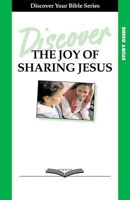 Discover the Joy of Sharing Jesus Study Guide als Taschenbuch