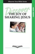 Discover the Joy of Sharing Jesus Leader Guide
