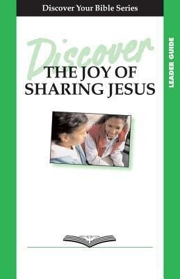 Discover the Joy of Sharing Jesus Leader Guide als Taschenbuch
