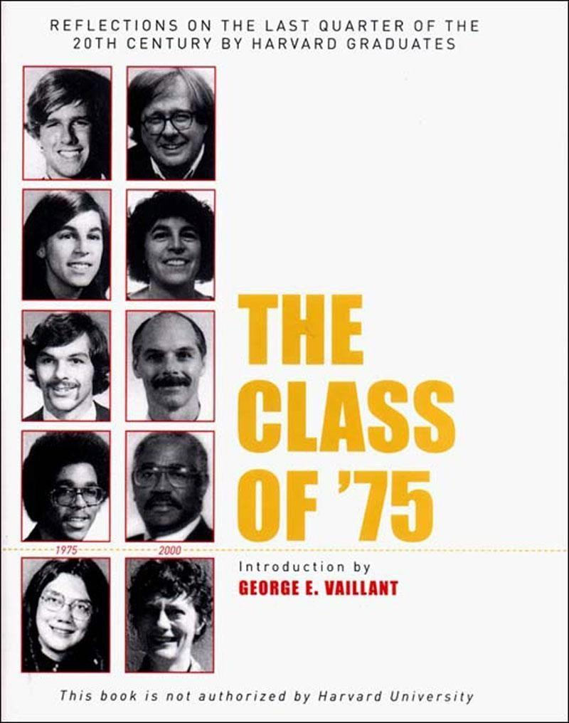 The Class of '75: Reflections on the Last Quarter of the 20th Century by Harvard Graduates als Buch