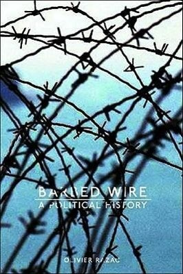 Barbed Wire: A Political History als Taschenbuch