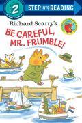 Richard Scarry's Be Careful, Mr. Frumble! Step into ReadingLvl 2