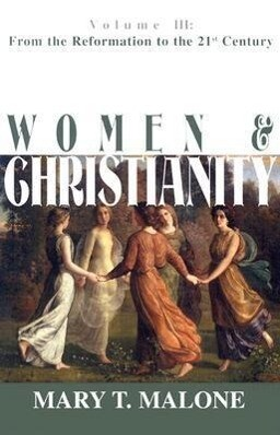 Women & Christianity: From the Reformation to the 21st Century als Taschenbuch