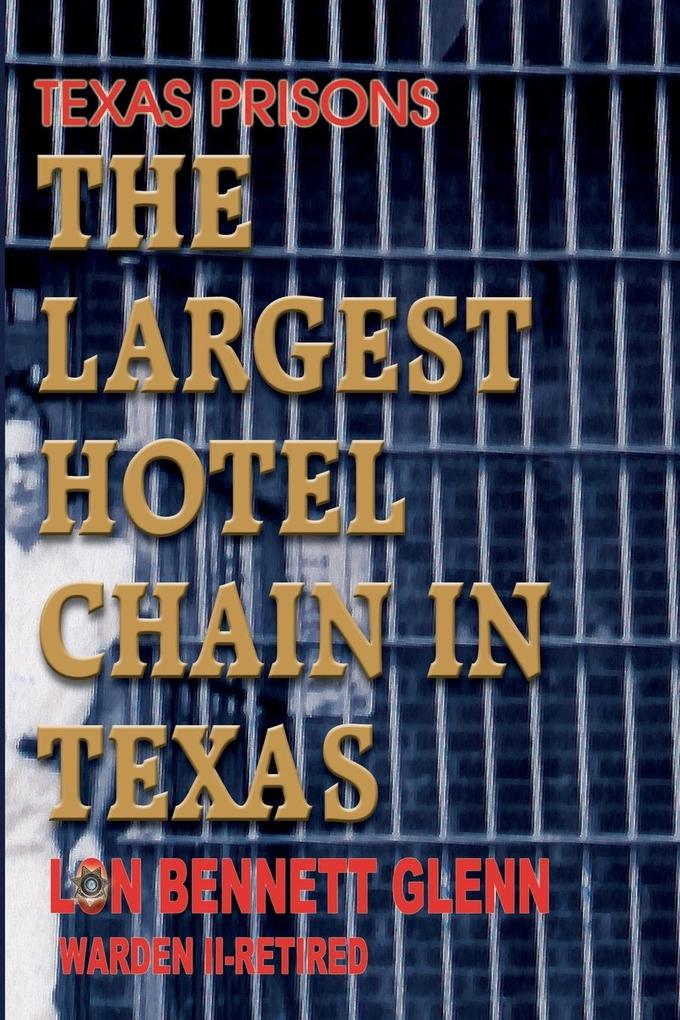 The Largest Hotel Chain in Texas als Taschenbuch