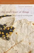 The Small Heart of Things: Being at Home in a Beckoning World