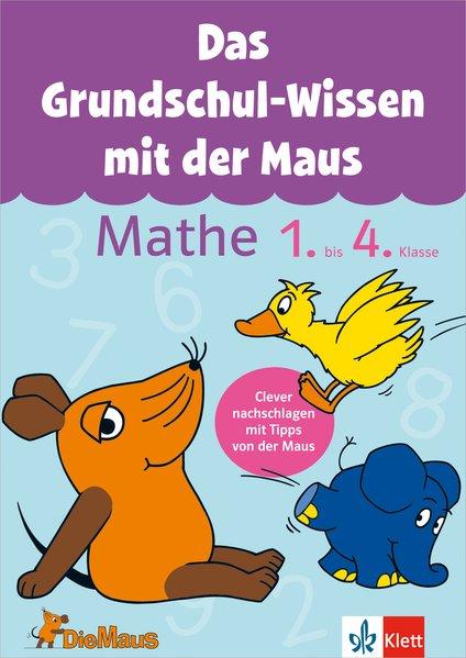 Das Grundschul-Wissen mit der Maus. Mathe 1.-4....