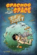 Spackos in Space - Zoff auf Zombie 7
