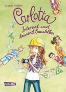Carlotta 05: Carlotta - Internat und tausend Baustellen