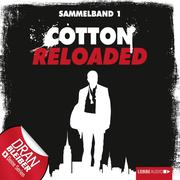 Cotton Reloaded, Sammelband 1, Folgen 1-3