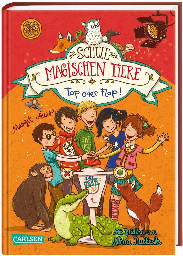 Die Schule der magischen Tiere 05: Top oder Flop! als Buch