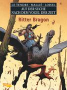 Auf der Suche nach dem Vogel der Zeit 08. Ritter Bragon