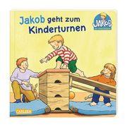Kleiner Jakob: Jakob geht zum Kinderturnen