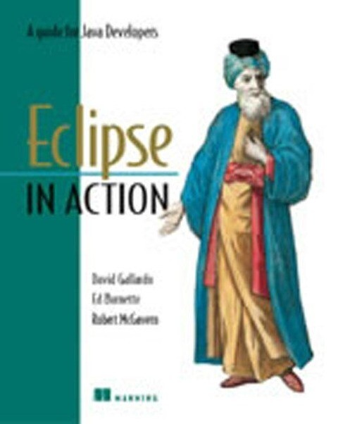 Eclipse in Action: A Guide for Java Developers als Buch