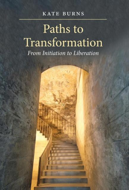 Paths to Transformation als Buch von Kate Burns