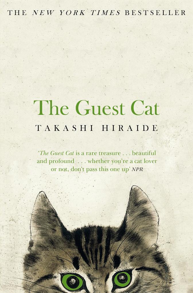 The Guest Cat als Taschenbuch von Takashi Hiraide