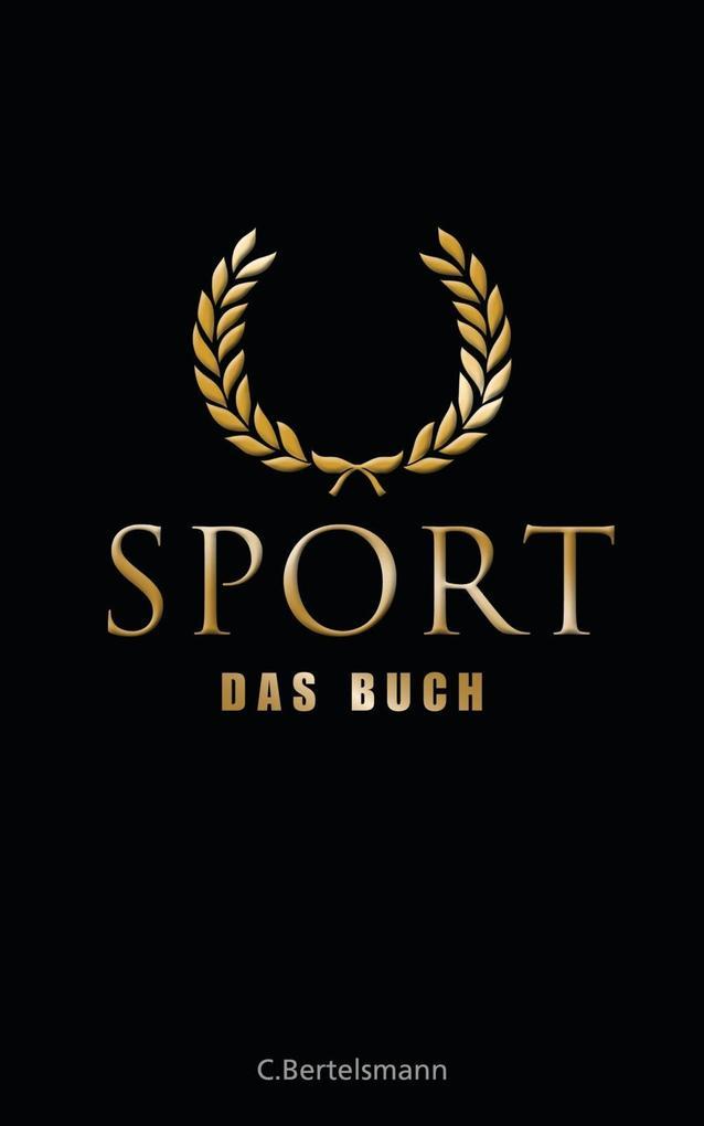 Sport - Das Buch als Buch von Johannes Aumüller...