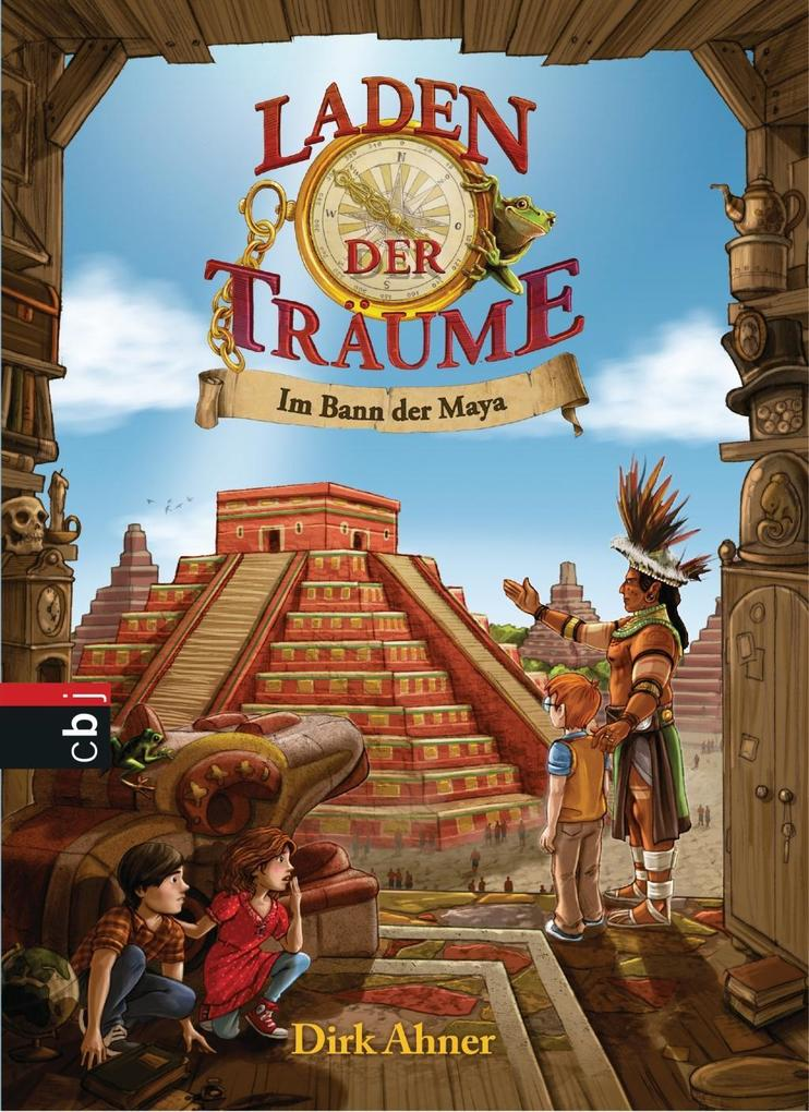 Laden der Träume - Im Bann der Maya als Buch vo...