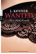 Wanted (2): Lass dich fesseln