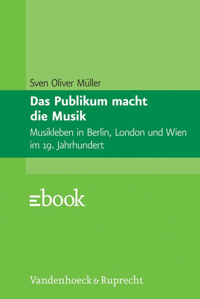 Das Publikum macht die Musik als eBook Download...