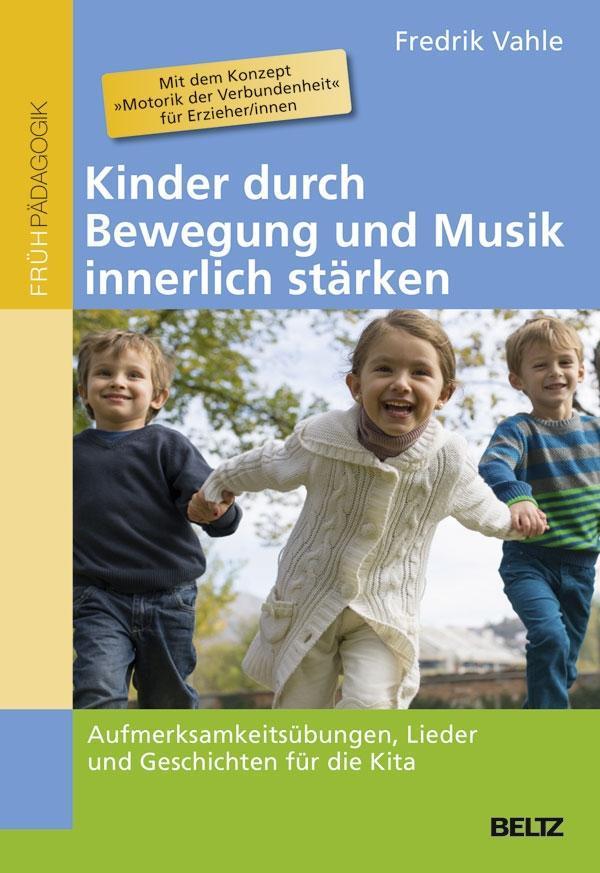 Kinder durch Bewegung und Musik innerlich stärk...