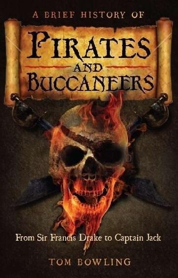 Brief History of Pirates and Buccaneers als eBo...