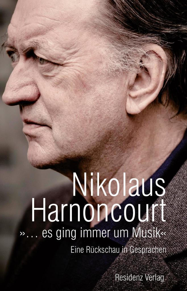 »... es ging immer um Musik« als Buch von Nicol...