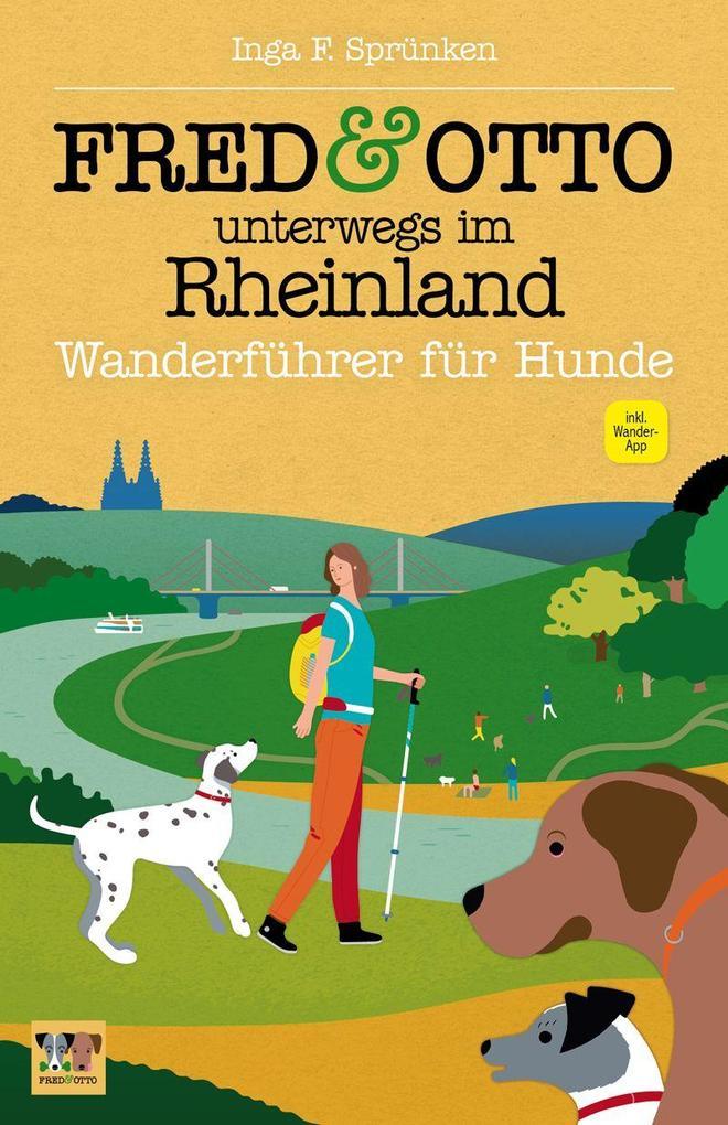 FRED & OTTO unterwegs im Rheinland als Buch von...