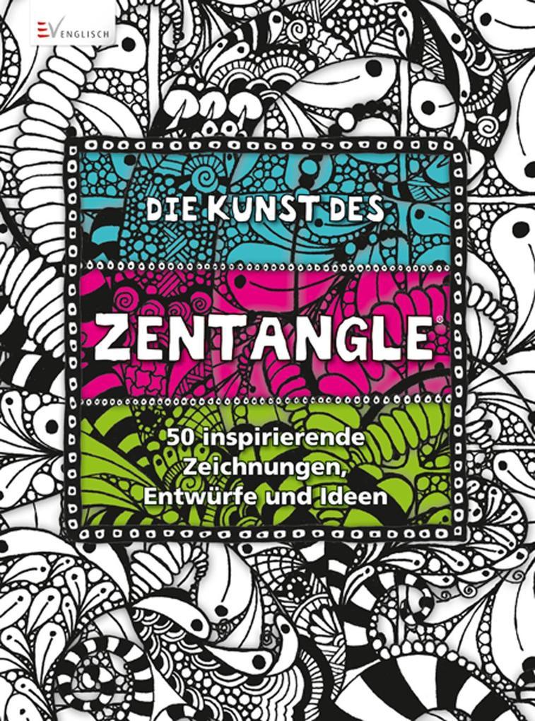 Die Kunst des Zentangle als Buch (kartoniert)