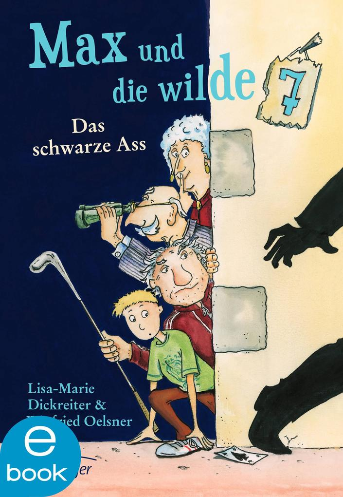 Max und die wilde Sieben. Das schwarze Ass als eBook