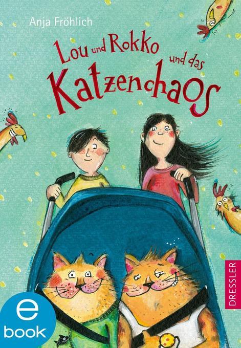 Lou und Rokko und das Katzenchaos als eBook