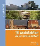 13 Architekten, die du kennen solltest