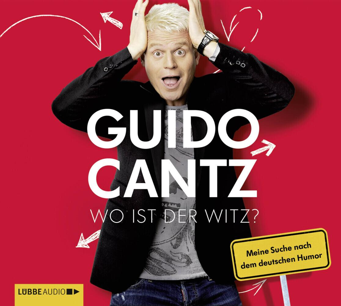 Wo ist der Witz? als Hörbuch CD von Guido Cantz