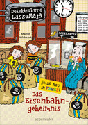 Detektivbüro LasseMaja 14. Das Eisenbahngeheimnis