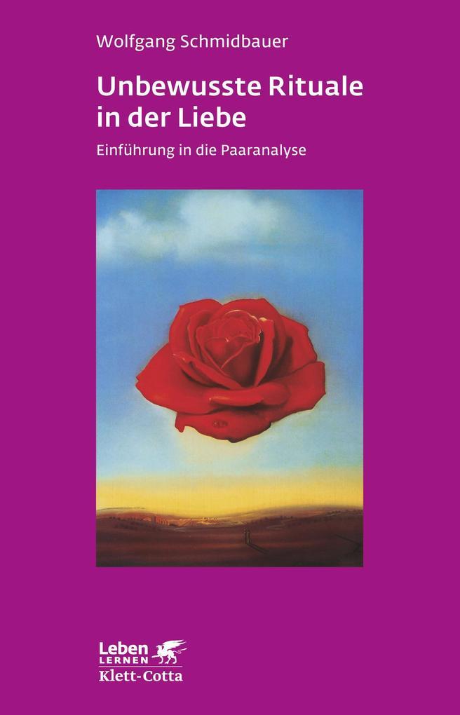 Unbewusste Rituale in der Liebe als Buch von Wo...